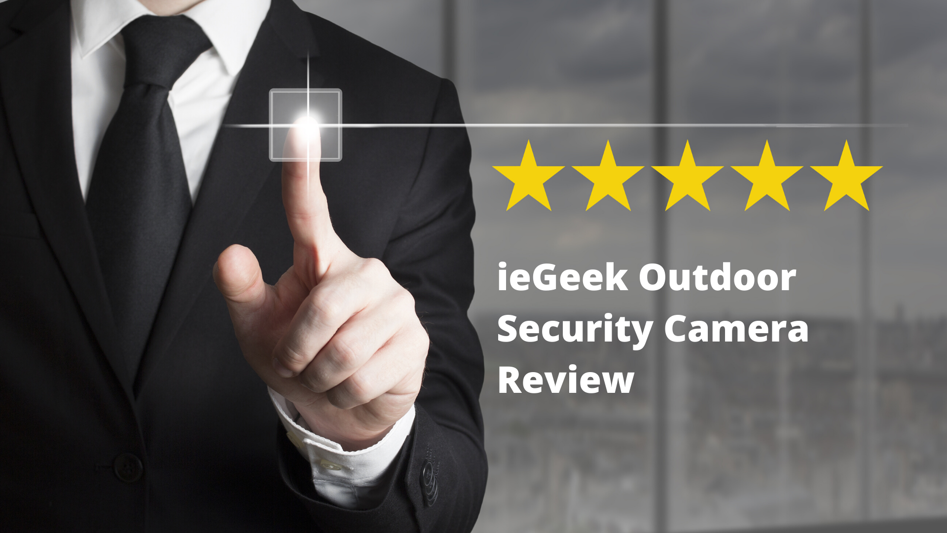 ieGeek Outdoor Security Camera Review