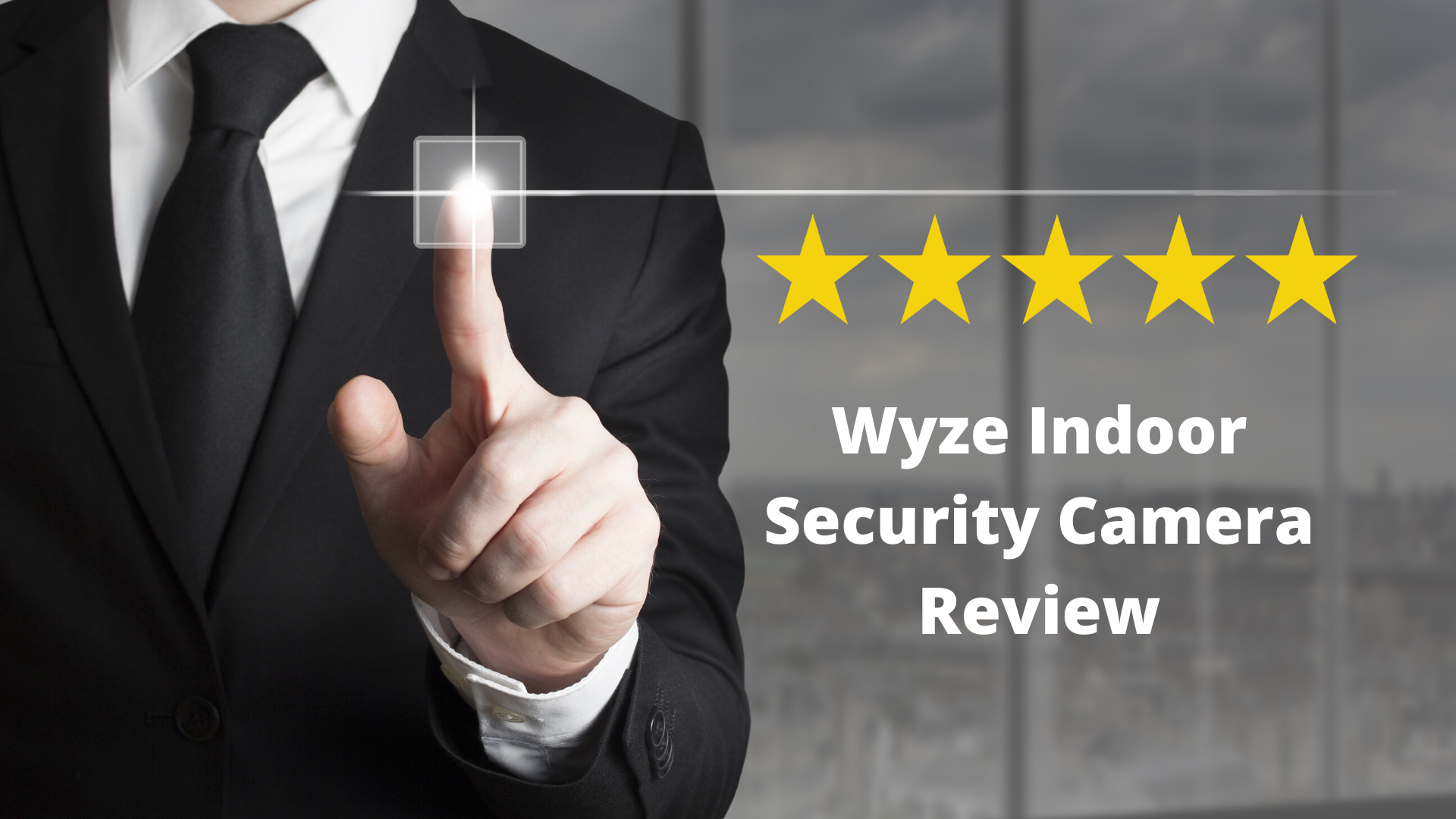 Wyze Indoor Security Camera Review