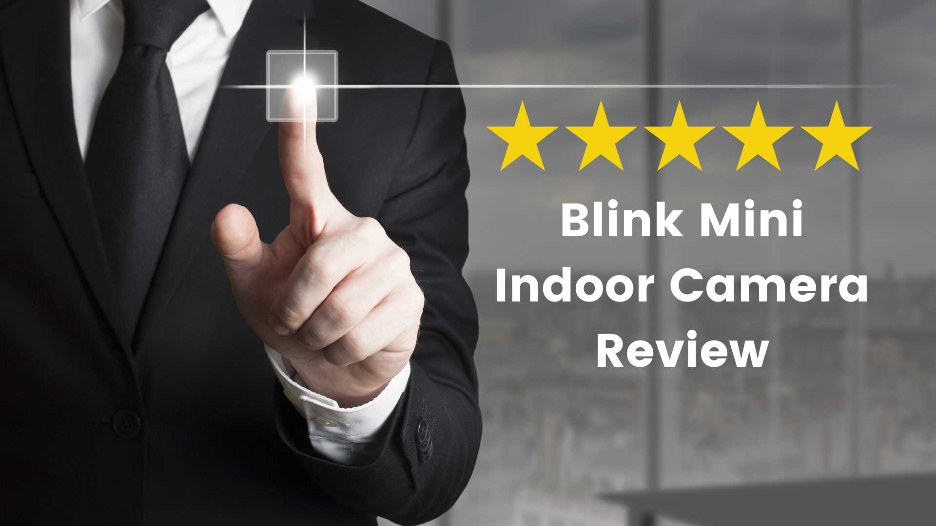 Blink Mini Indoor Camera Review